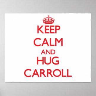 Keep calm and Hug Carroll Print