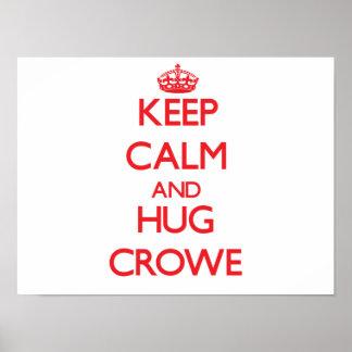 Keep calm and Hug Crowe Print