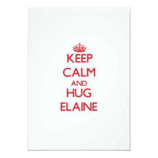 Keep Calm and Hug Elaine 13 Cm X 18 Cm Invitation Card