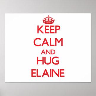Keep Calm and Hug Elaine Print