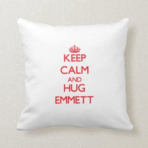 Keep Calm and HUG Emmett Pillow