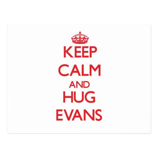 Keep calm and Hug Evans Post Card