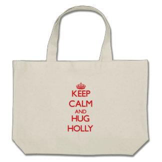 Keep Calm and Hug Holly Tote Bags