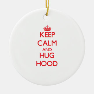 Keep calm and Hug Hood Christmas Tree Ornament