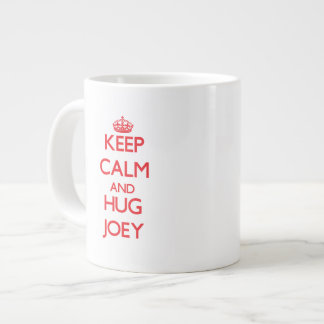 Keep Calm and HUG Joey Jumbo Mugs