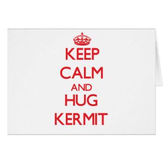 Keep Calm and HUG Kermit Greeting Card