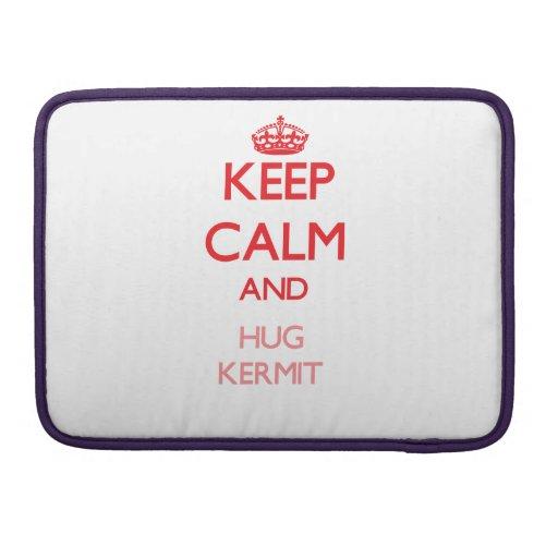 Keep Calm and HUG Kermit MacBook Pro Sleeve