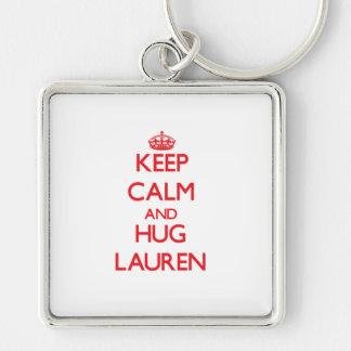 Keep Calm and Hug Lauren Keychains