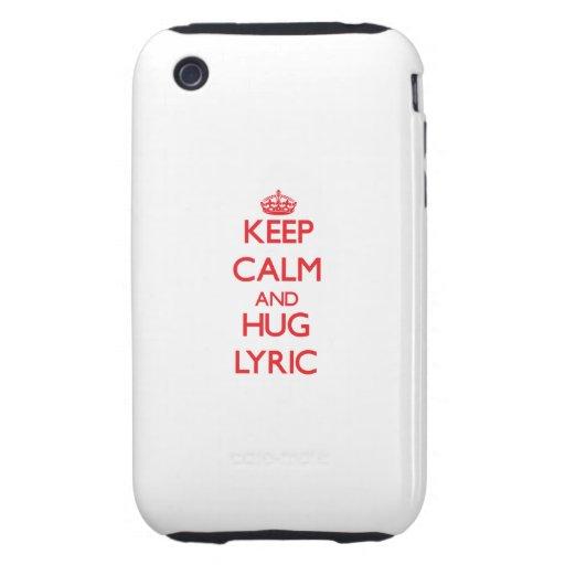 Keep Calm and Hug Lyric iPhone 3 Tough Case