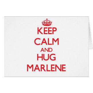 Keep Calm and Hug Marlene Greeting Card