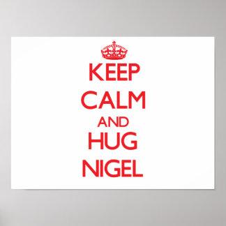 Keep Calm and HUG Nigel Print