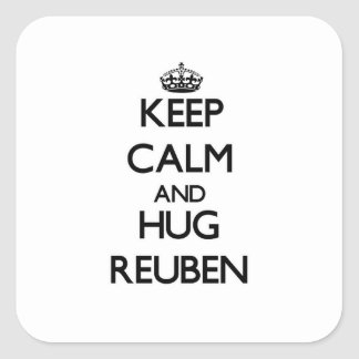 Keep Calm and Hug Reuben Stickers