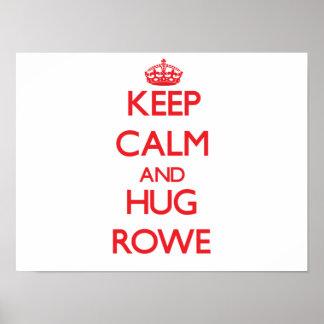 Keep calm and Hug Rowe Print