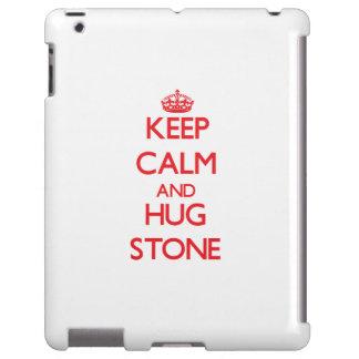 Keep calm and Hug Stone