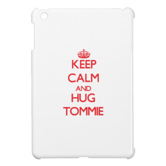 Keep Calm and HUG Tommie Case For The iPad Mini