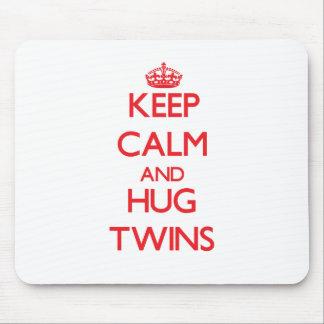 Keep calm and Hug Twins Mousepads