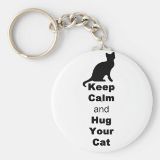 Keep Calm and Hug Your Cat Key Ring