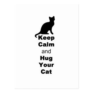 Keep Calm and Hug Your Cat Postcard