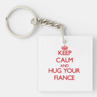 Keep Calm and HUG  your Fiance Square Acrylic Keychain
