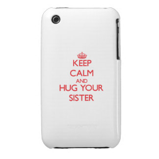 Keep Calm and HUG your Sister iPhone 3 Case