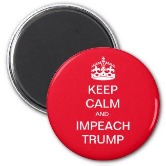 Keep Calm and Impeach Trump 6 Cm Round Magnet