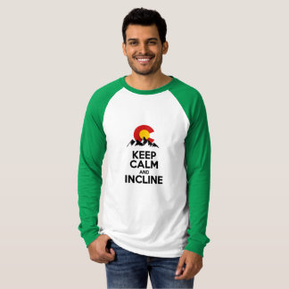 Keep Calm and Incline T-Shirt