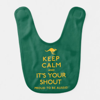 Keep Calm and It's Your Shout! Bib