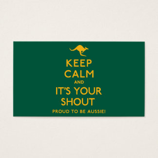 Keep Calm and It's Your Shout! Business Card