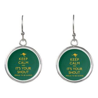 Keep Calm and It's Your Shout! Earrings