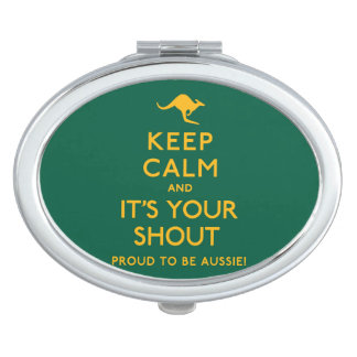 Keep Calm and It's Your Shout! Makeup Mirrors