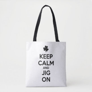KEEP CALM and JIG ON - Irish Dance Tote Bag