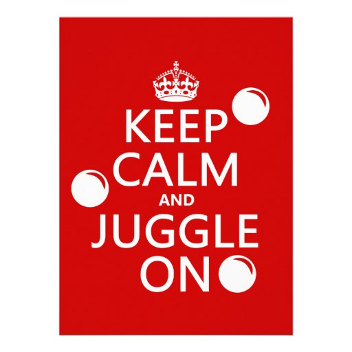 how to type a letter keep calm and juggle on in any colour 14 cm x 19 cm 22377