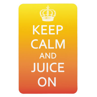 Keep Calm and Juice On Bright Fridge Magnet