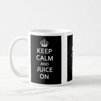 Keep Calm and Juice On! Mug