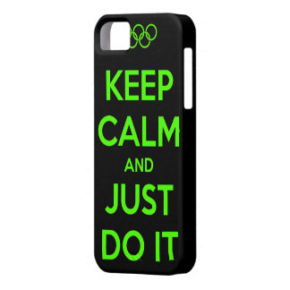 Keep Calm and just do it. Case For The iPhone 5