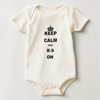 KEEP CALM AND K9 ON.png Baby Bodysuit