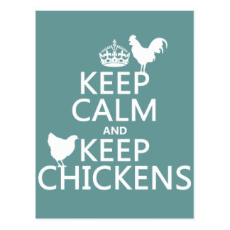 Keep Calm and Keep Chickens (any background color) Postcard