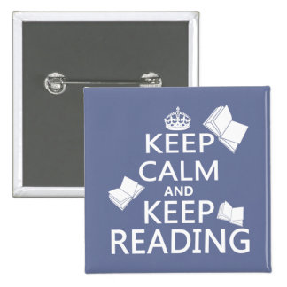 Keep Calm and Keep Reading 15 Cm Square Badge