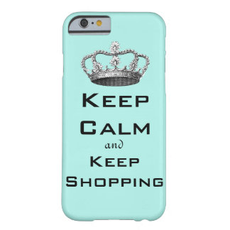 Keep Calm and Keep Shopping Barely There iPhone 6 Case