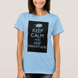 Keep Calm And Keep Tarantulas T-Shirt