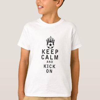Keep Calm and Kick On Tshirts