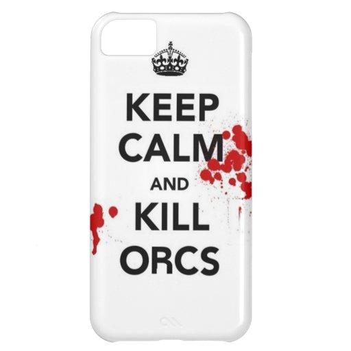 keep calm and kill orcs iPhone 5C case
