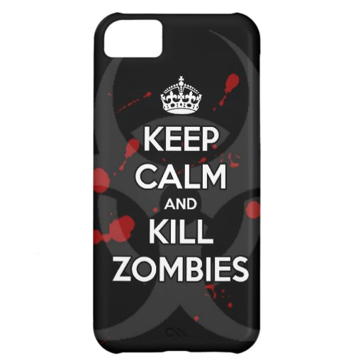 keep calm and kill zombies cover for iPhone 5C