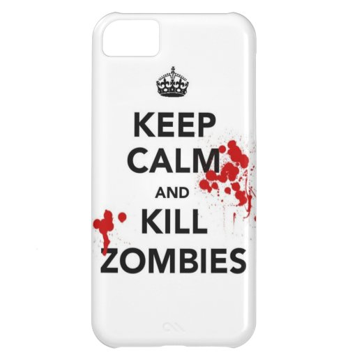 keep calm and kill zombies iPhone 5C cover