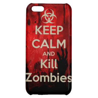 keep calm and kill zombies iPhone 5C cases