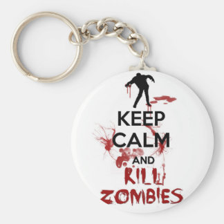 Keep Calm and Kill Zombies Basic Round Button Key Ring