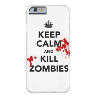 keep calm and kill zombies phone case barely there iPhone 6 case