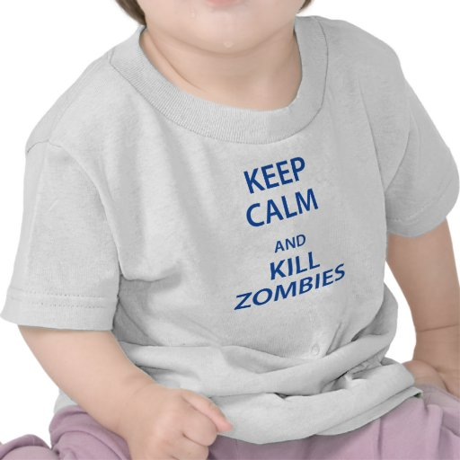 Keep Calm and Kill Zombies Shirt