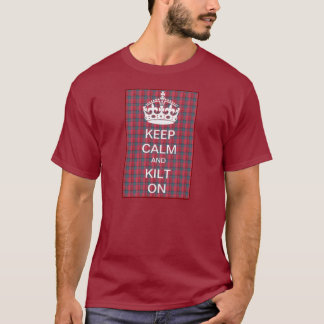 Keep Calm and Kilt On T-Shirt