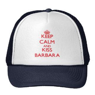 Keep Calm and kiss Barbara Trucker Hats